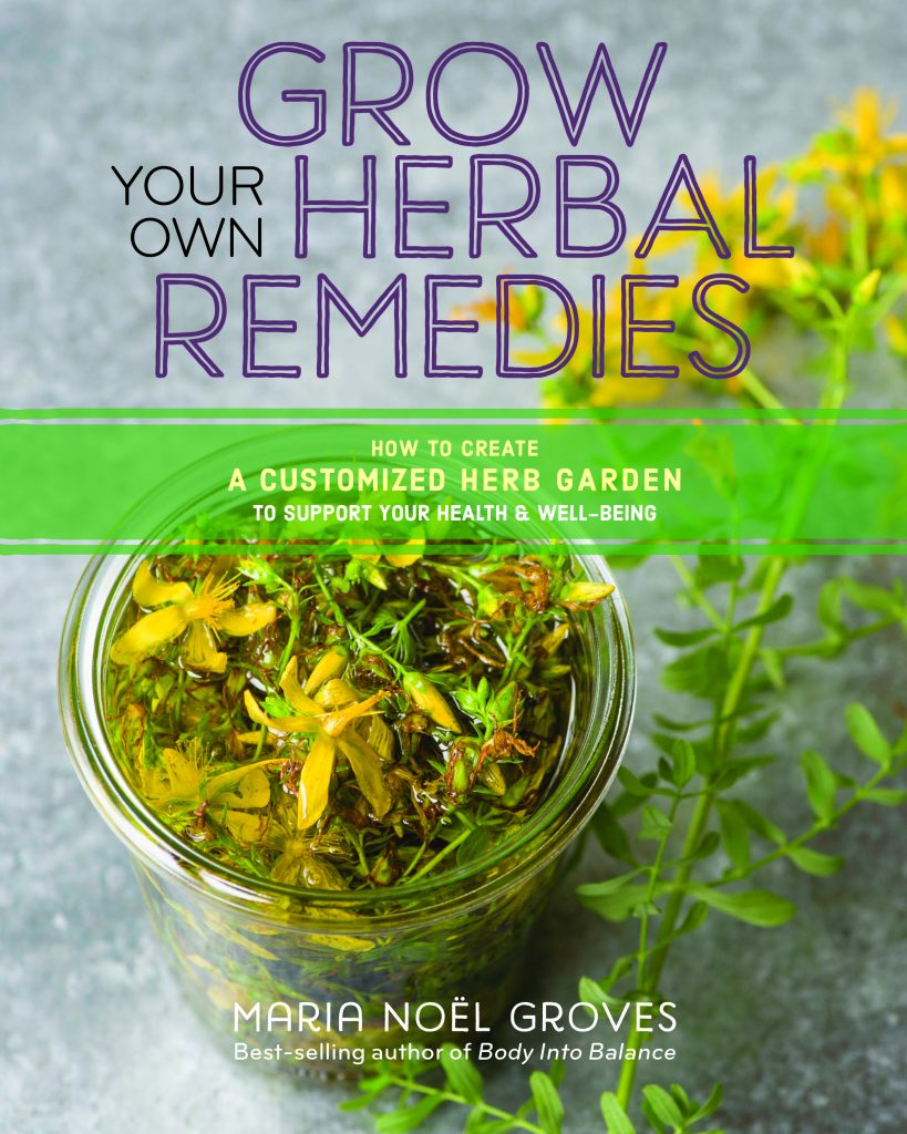 Books ~ Grow Your Own Herbal Remedies by Maria Noel Groves